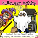 Halloween Riddles Reading Aloud Practice with Conundrums English Language Arts