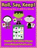 Halloween Roll, Say, Keep with First 300 Fry Words