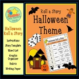 Halloween Roll a Story - Story Prompts, Graphic Organizers, Word Lists, Rubric