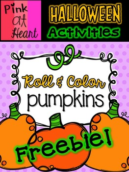 Halloween Roll and Color Pumpkins Worksheets FREEBIE
