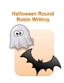 Halloween Round Robin Writing (Minimal Prep!)