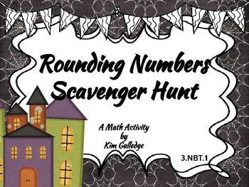Halloween Rounding to Nearest Ten and Hundred - 3.NBT.1 Scavenger Hunt