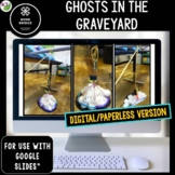 Halloween STEM Challenge Ghosts in the Graveyard 1:1 PAPERLESS