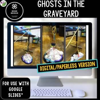 Halloween STEM Challenge Ghosts in the Graveyard 1:1 PAPERLESS