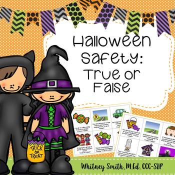 Halloween Safety True or False