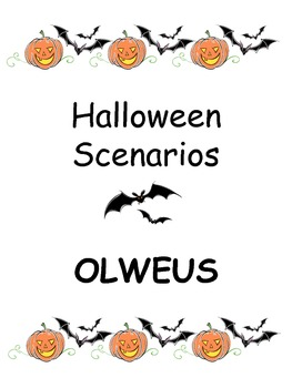 Halloween Scenarios to use with OLWEUS