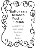 Halloween Science: Fact or Fiction