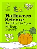 Halloween Science: Pumpkin Life Cycle Minibook in English