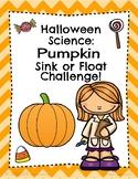 Halloween Science Pumpkin Sink or Float Challenge!
