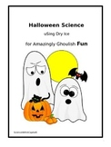 Halloween Science Using Dry Ice for Amazingly Ghoulish Fun