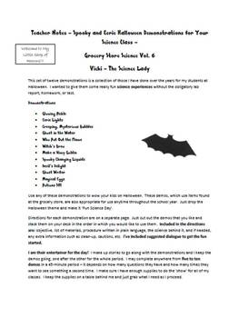 Halloween Science!  Weird and Spooky Science Demonstrations!