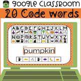 Halloween Secret Code Words for Google Classroom