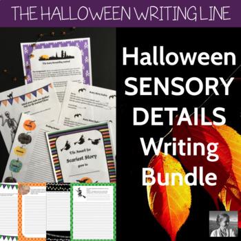 Halloween Sensory Details Writing Bundle: ELA 4-8