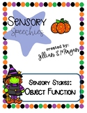 Halloween Sensory Stakes: Object Function