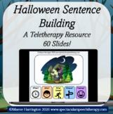 Halloween Sentence Building: 50 Slide Teletherapy Resource