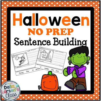 Halloween Sentence Building NO PREP