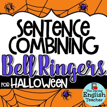Halloween Sentence Combining Bell Ringers for Secondary English