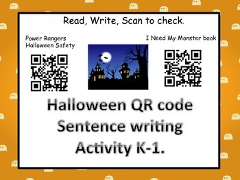 Halloween Sentence Writing with QR codes (Common Core aligned) K-1