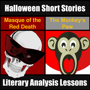 Halloween Short Stories Unit: Monkey's Paw & Masque of the Red Death