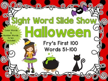 Sight Word Slide Show, Fry's First 100, Words 51-100, Halloween