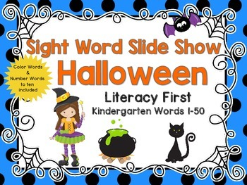 Sight Word Slide Show, Literacy First, Kindergarten Words 1-50, Halloween