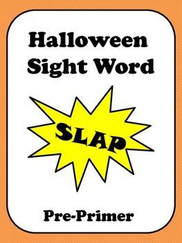 Halloween Sight Word Slap - Pre Primer