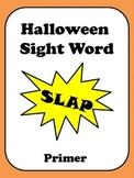 Halloween Sight Word Slap - Primer