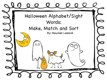 Halloween Sight Words and Alphabet Make, Sort and Match!