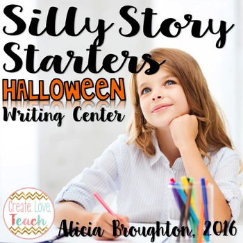 Halloween Silly Story Starters: Writing Center