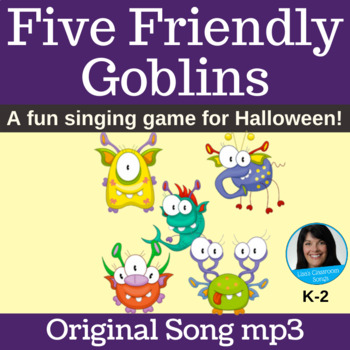 Halloween Singing Game | Five Friendly Goblins by Lisa Gillam | Song mp3