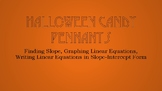 Halloween Slope Pennants- Linear Equations TEKS 8.4A, A1.3A