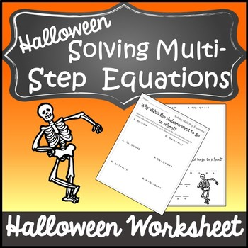 Solve Multistep Equations {Halloween Algebra 1 and 2 Halloween Activity}
