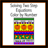 Halloween Solving Two Step Equations Color by Number