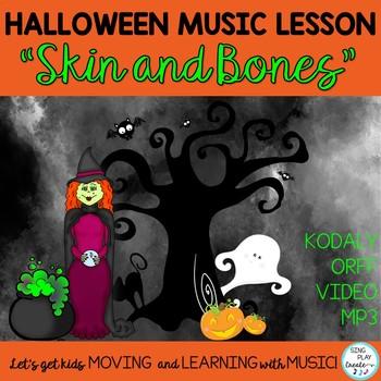 "Halloween Music Class Lesson: ""Skin and Bones"" Orff, Kodaly, Teaching Video, Mp3"