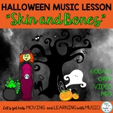 "Halloween Music Class Lesson: ""Skin and Bones"" Orff, Kodal"