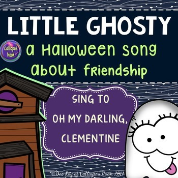 Halloween Song about Friendship: Little Ghosty by Calliope's Nook