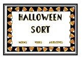 Halloween Sort * Nouns * Verbs * Adjectives