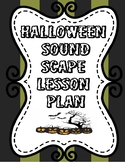 Halloween Soundscape Lesson Plan