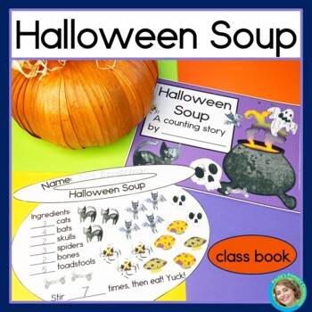 Halloween Soup: A Counting Story and Class Book
