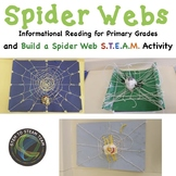Spider Webs Informational Reading and Make a Web  STEM Challenge