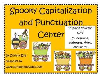 Halloween Spooky Punctuation/Capitalization Center 3rd Grade Common Core