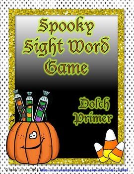 Halloween Spooky Sight Word Game- Dolch Primer