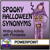 Halloween Synonyms - Fun No Prep Interactive Vocabulary Activity