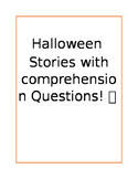 Halloween Stories: WH- Questions and Vocabulary