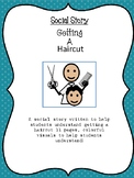 Getting a Haircut Social Story-For Special Education and Autism