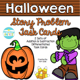 Halloween Addition & Subtraction Word Problem Task Cards