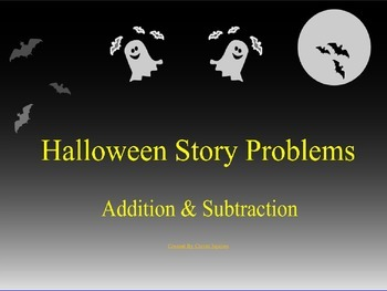 Story Problems Addition & Subtraction (Power Point)