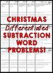 Christmas Story Problems (Differentiated Subtraction Word Problems)