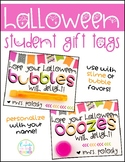 Halloween Student Gift Tags for Slime or Bubbles {Editable FREEBIE!}