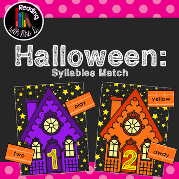 Halloween Syllable Dolch Sorting Card Game